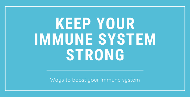 Keep your immune system strong.png