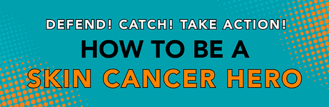 be-a-skin-cancer-hero-landing-page-banner.jpg