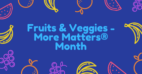 fruits & veggies month.png