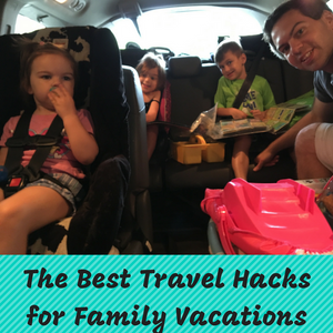 The Best Travel Hacks for Family Vacations.png