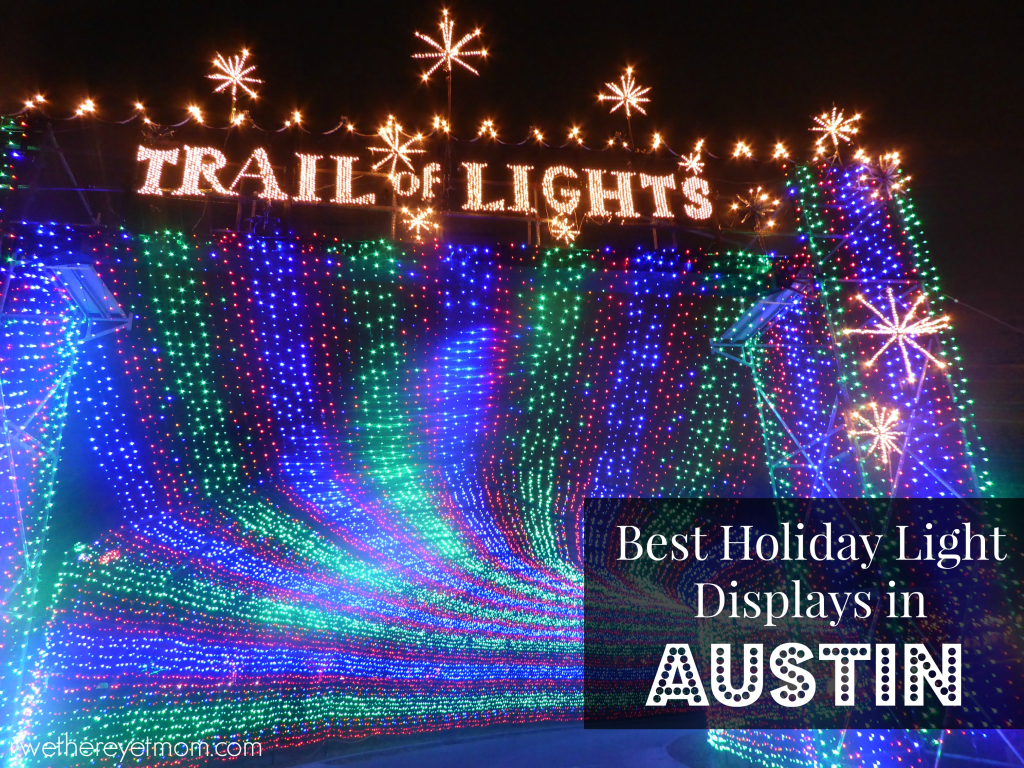 best holiday light displays in austin 2017