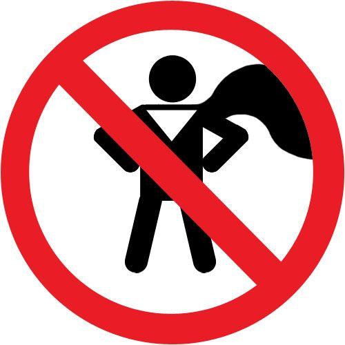 warning_no_superhero_play.jpg