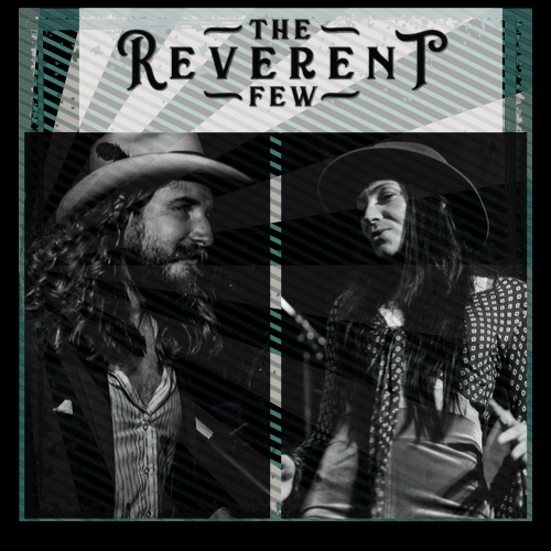 The Reverent Few