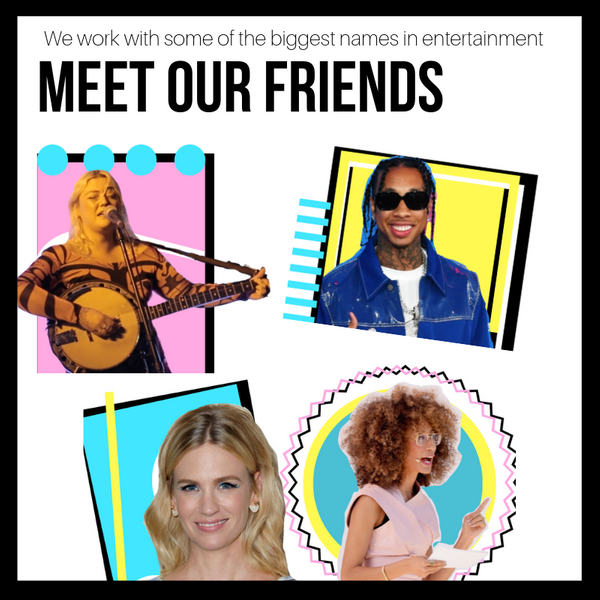 Meet Our Friends Image with Elle King, Tyga, January Jones and Elaine Welteroth.