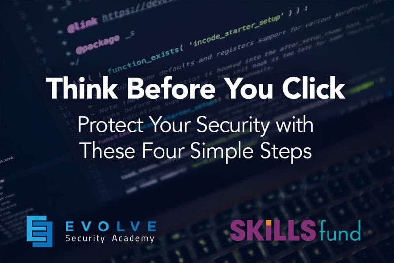 Think Before You Click: Protect Your Online Security