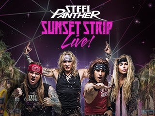 Steel Panther – Sunset Strip Live