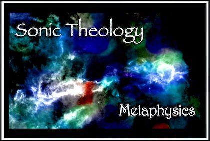 Sonic Theology METAPHYSICS New ONLINE 420SC.jpg