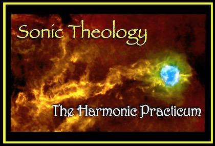 Sonic Theology Harmonic Practicum Master 420.jpg
