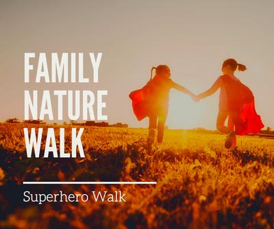 Family Nature Walk_ Superhero.png