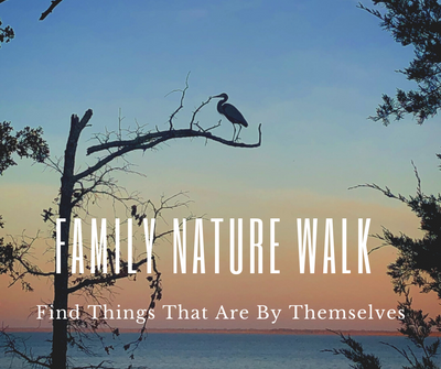 Family Nature Walk_ One.png