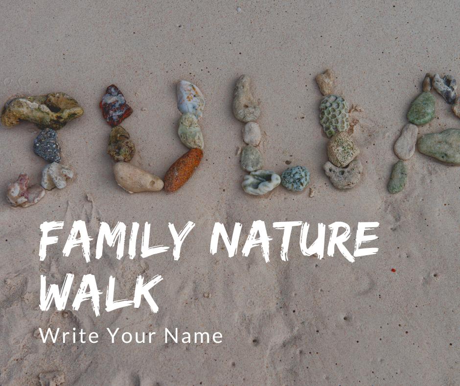 Family Nature Walk_ Name.png