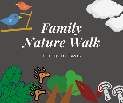 Family Nature Walk_ Two.png