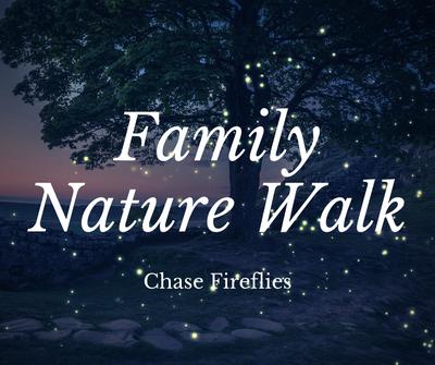 Family Nature Walk_ Fireflies.png