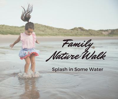 Family Nature Walk_ Splash.png