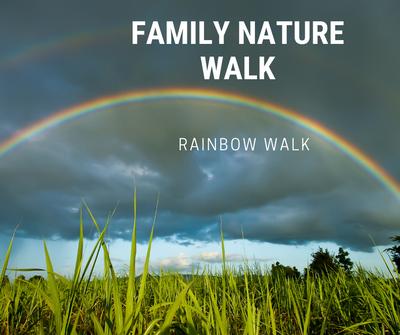 Family  Nature Walk_ Rainbows.png
