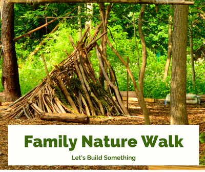 Family Nature Walk Build Something.png