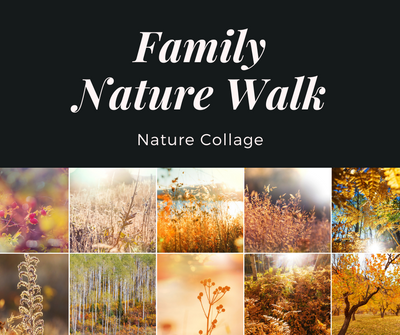 Family Nature Walk_ Nature Collage.png