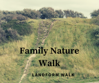 Family Nature Walk_ Landform walk.png