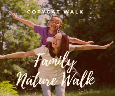 Family Nature Walk_ Copy Cat Walk.png