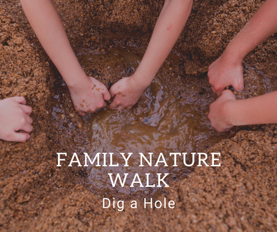 Family Nature Walk_ Dig A Hole.png
