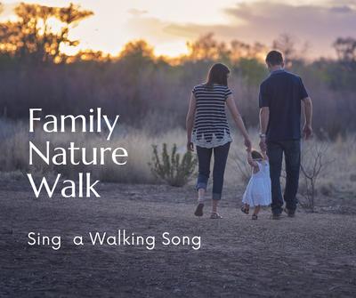 Family Nature Walk_ Walking Song.png