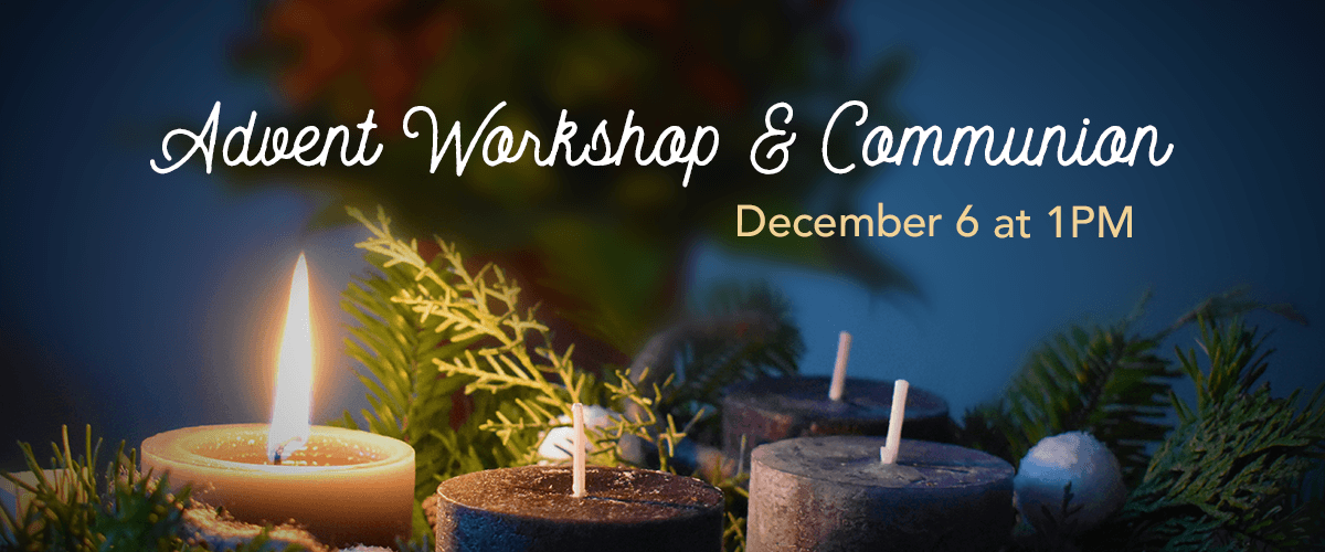 Advent Workshop with Communion 2020 Webslide.png