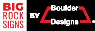 Boulder Designs by Big Rock Signs