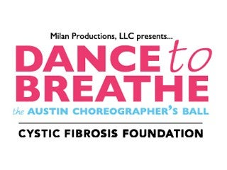 Dance to Breathe: The Austin Choreographer's Ball