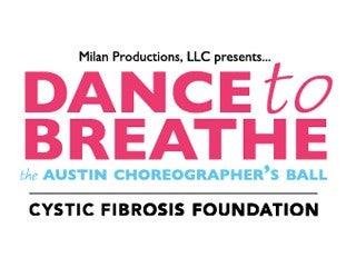 Dance to Breathe: The Austin Choreographer's Ball