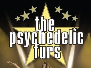 POSTPONED - The Psychedelic Furs