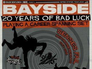 The Noise & Violent Gentlemen pres. Bayside – 20 Years of Bad Luck