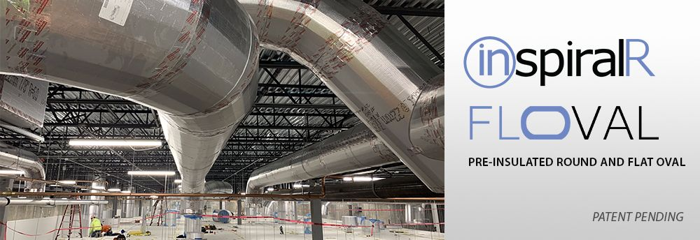 InspiralR Floval Pre-Insulated Doublewall Spiral Flat Oval Ductwork