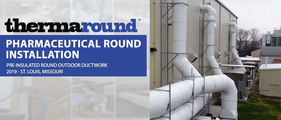 Round Preinsulated Outdoor Ductwork