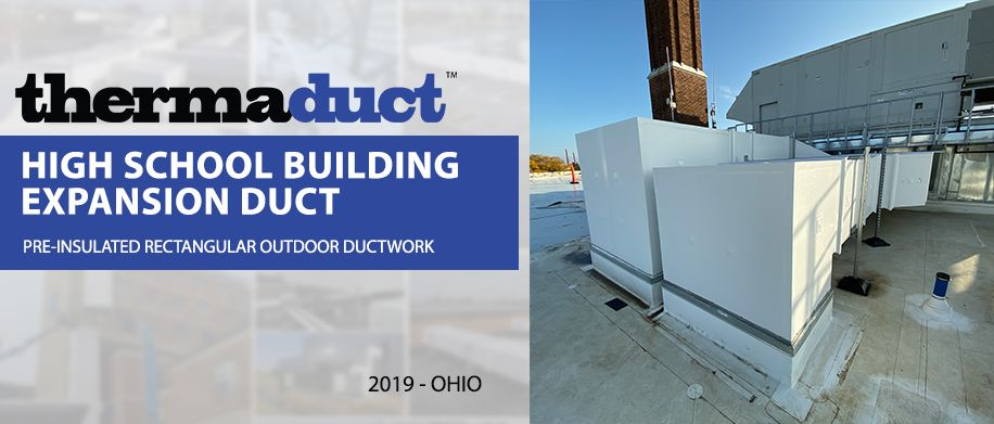 Preinsulated Thermaduct Outdoor Ductwork