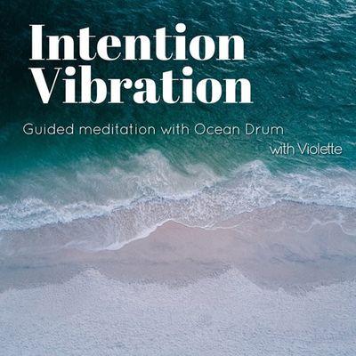 intentionvibration.jpg