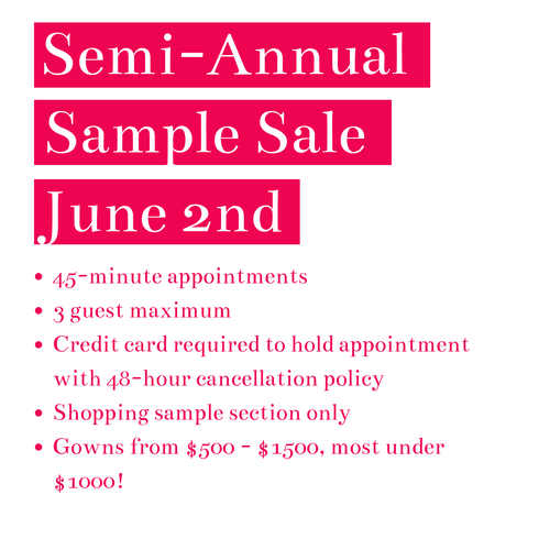 45-minute appointments 3 guest maximum Credit card required to hold appointment with 48-hour cancellation policy Shopping sample section only Gowns from $500 - $1500, most under $1000!.png
