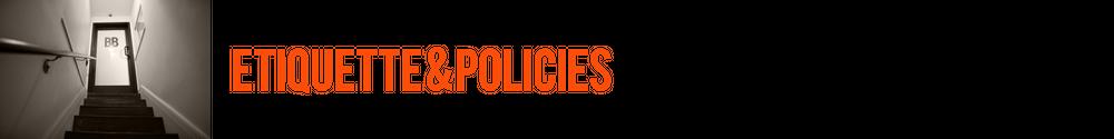 ETIQUETTE & POLICIES.png
