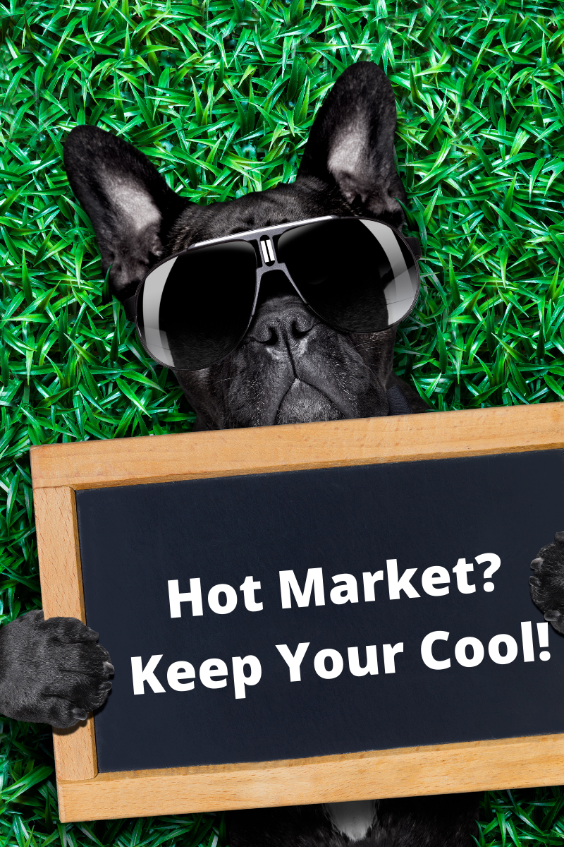 Hot Market_ Keep Your Cool!.png