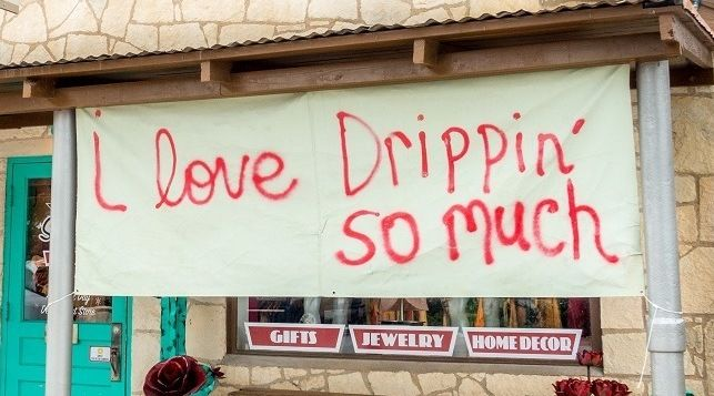Dripping-Springs-Texas-I-Love-Dripping-So-Much-sign copy.jpg