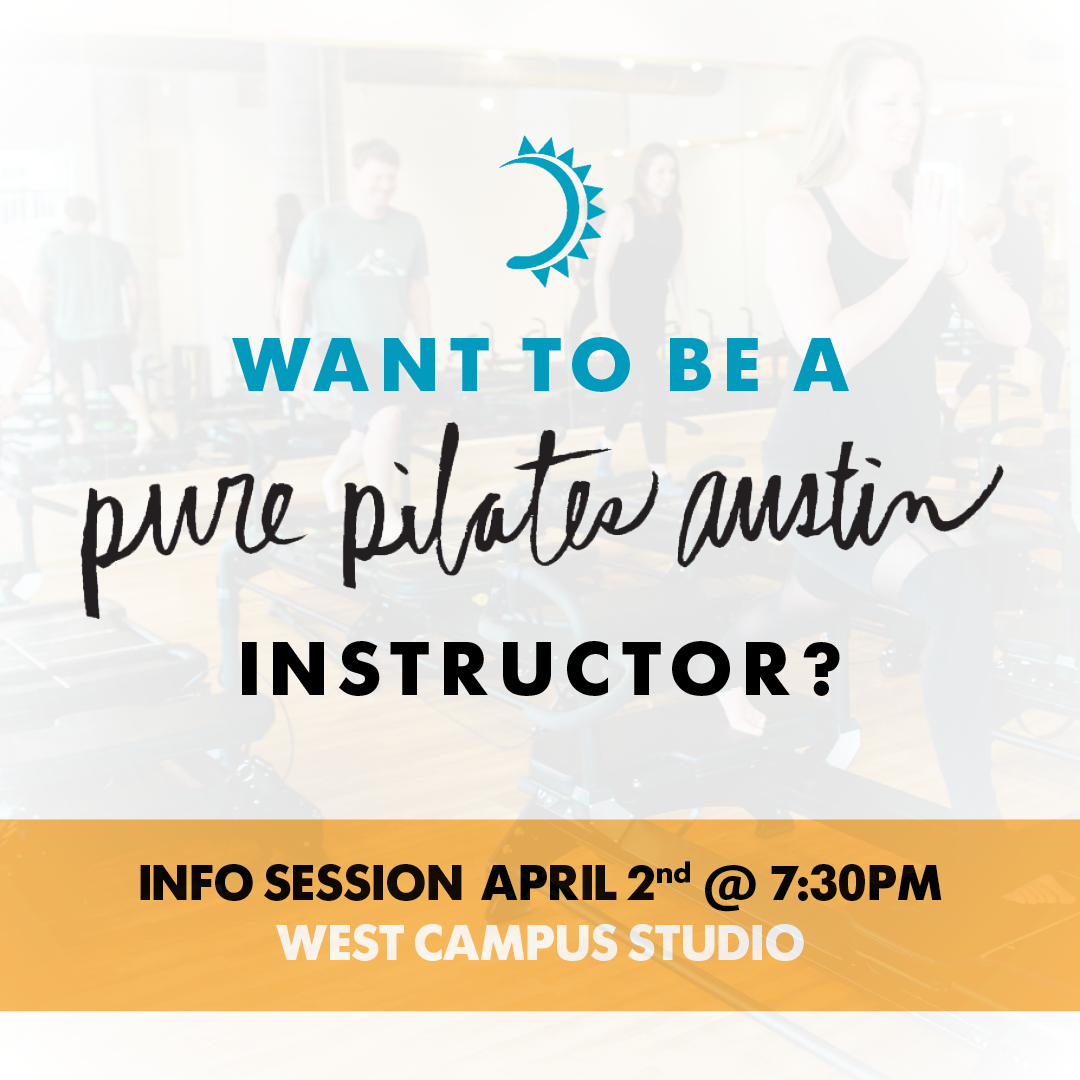 PurePilatesAustin-NewTrainerInfoSession-Post-031419.png