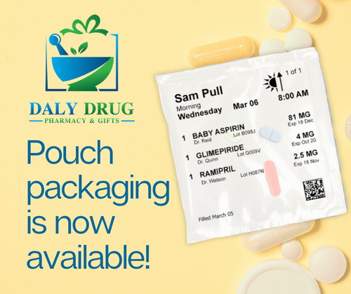 Pouch Packaging Available at Daly Drug