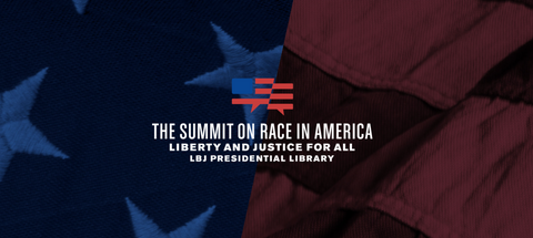 LBJ Presidential Library Summit on Race in America