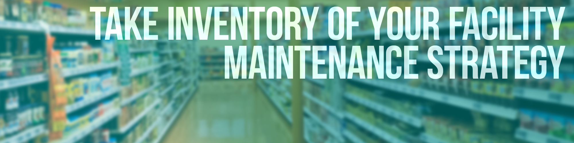 Retail Facility Maintenance