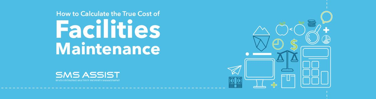 011017 - How to Calculate the True Cost of Facilities Maintenance-Hero Image Size - 1200 x 317.jpg