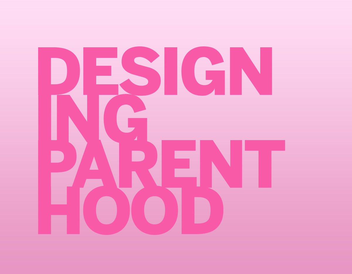 DesigningParenthood2 - Ariele Rosch.jpg