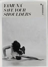 Save your shoulders yamuna.jpg