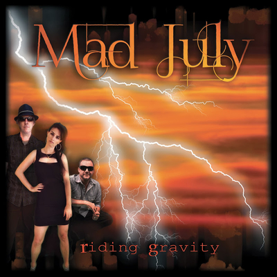 Mad July Riding Gravity.jpg