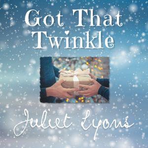 Got That Twinkle - Juliet Lyons.jpg