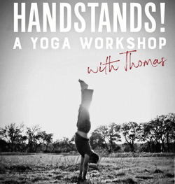 Handstands!!!!!  A Yoga Workshop with Thomas