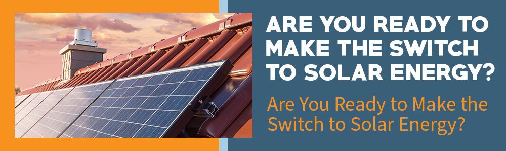 CTA Banner about Switching to Solar Energy